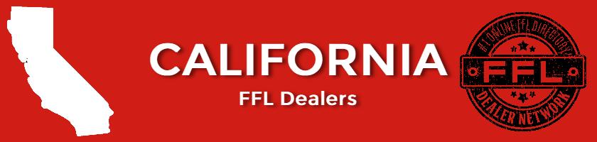 FFL Dealers in California