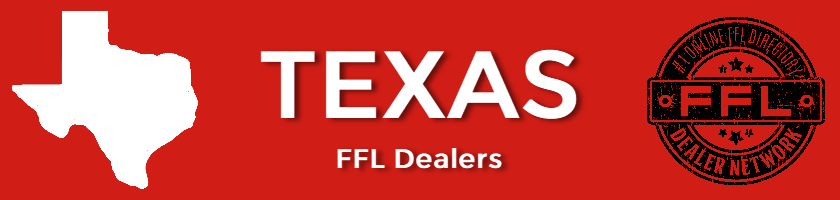 Texas FFL Dealers