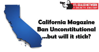 California Magazine Ban Deemed Unconstitutional