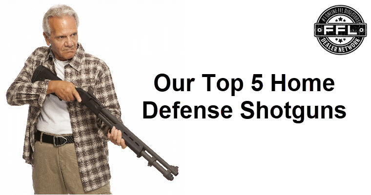 Top 5 Home Defense Shotguns