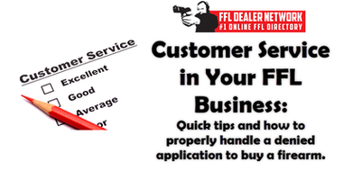 Customer Service in Your FFL Business