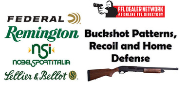 Buckshot Patterns, Recoil and Home Defense