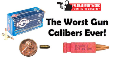 The Worst Gun Calibers Ever