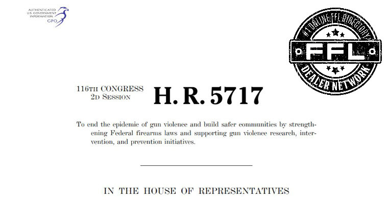 H.R. 5717 The Gun Violence Prevention and Community Safety Act of 2020