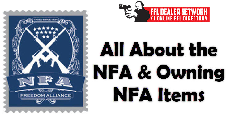 The NFA and Owning NFA Items
